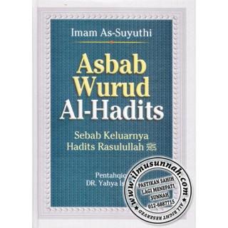 Asbab Wurud Al-Hadits karya Imam as-Suyuthi