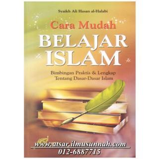 Cara Mudah Belajar Islam (Khas Untuk Pemula)