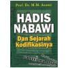 Hadis Nabawi dan Sejarah Kodifikasinya