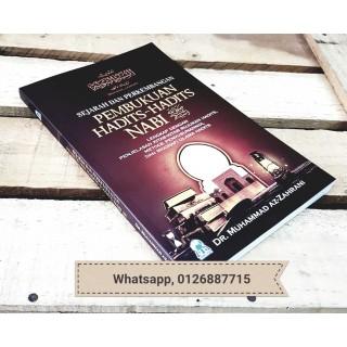 Sejarah Perkembangan Pembukuan Hadits-hadits Nabi Shallallahu 'alaihi wa Sallam