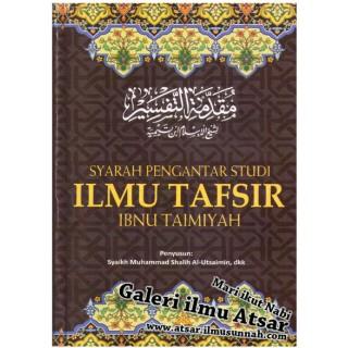 Syarah Pengantar Studi Ilmu Tafsir Ibnu Taimiyah