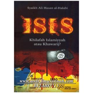 ISIS Khilafah Islamiyyah atau Khawarij?