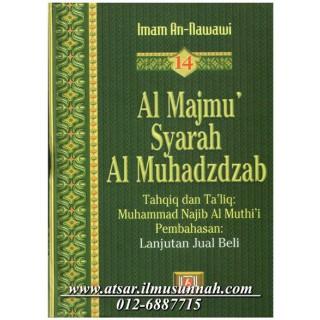 Al-Majmu' Syarah Al-Muhadzdzab Jilid 14 (Perbahasan Jual Beli)