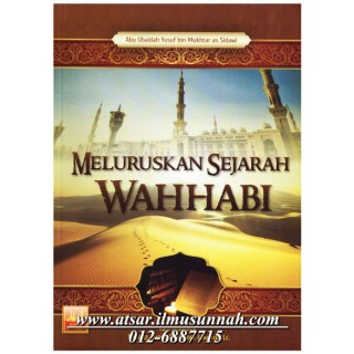 Meluruskan Sejarah Wahhabi