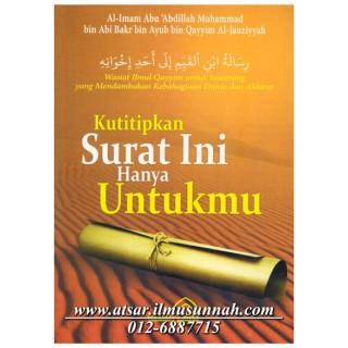 Ku Titipkan Surat Ini Untukmu (Surat Ibnul Qayyim Untuk Saudaranya...)