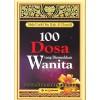 100 Dosa-dosa Yang Diremehkan Wanita