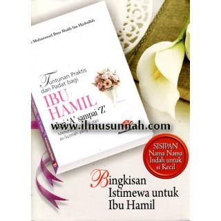 Bingkisan Istimewa Untuk Ibu Hamil, Tuntunan Praktis dan Padat Bagi Ibu Hamil