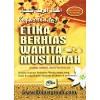 Kupas Tuntas Etika Berhias Wanita Muslimah