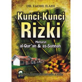 Kunci-kunci Rezeki Menurut Al-Qur'an & As-Sunnah