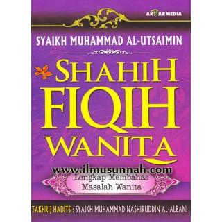 Shahih Fiqih Wanita oleh Syaikh Ibn Utsaimin