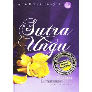 Sutra Ungu, Panduan Hubungan Intim Dalam Perspektif Islam (Hard Cover)