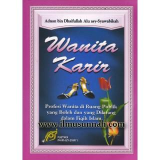 Wanita Karir (Wanita Bekerjaya Dalam Perspektif Islam)