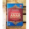 Tarbiyatul Aulad fil Islam, Pendidikan Anak Dalam Islam