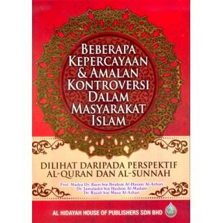 Beberapa Kepercayaan & Amalan Kontroversi Dalam Masyarakat Islam