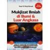 Mukjizat Ilmiah di Bumi & Luar Angkasa
