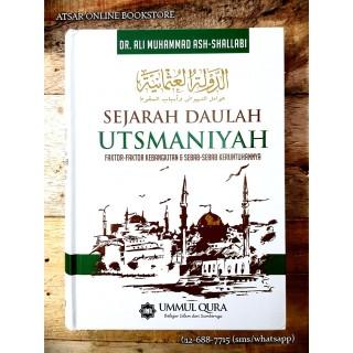Sejarah Daulah Utsmaniyah, Faktor-faktor Kebangkitan & Sebab-sebab Keruntuhannya