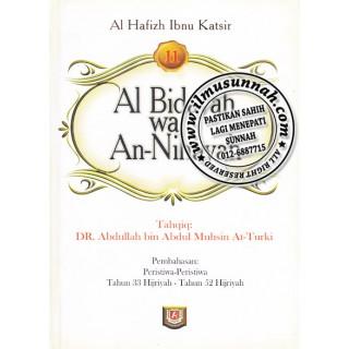 Al-Bidayah Wa An-Nihayah karya Al-Hafiz Ibnu Katsir (Jilid 11)