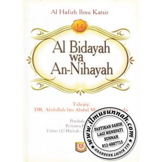 Al-Bidayah Wa An-Nihayah karya Al-Hafiz Ibnu Katsir (Jilid 14)
