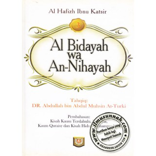 Al-Bidayah Wa An-Nihayah karya Al-Hafiz Ibnu Katsir (Jilid 3)