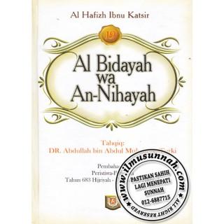 Al-Bidayah Wa An-Nihayah karya Al-Hafiz Ibnu Katsir (Jilid 19)