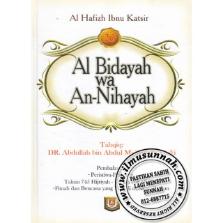 Al-Bidayah Wa An-Nihayah karya Al-Hafiz Ibnu Katsir (Jilid 20)