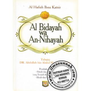 Al-Bidayah Wa An-Nihayah karya Al-Hafiz Ibnu Katsir (Jilid 21)