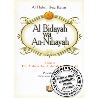 Al-Bidayah Wa An-Nihayah karya Al-Hafiz Ibnu Katsir (Jilid 22)