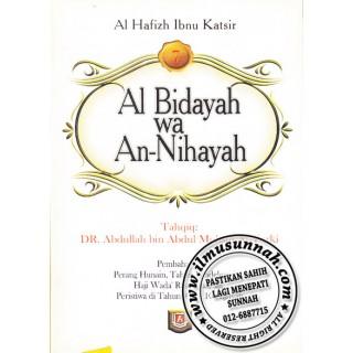 Al-Bidayah Wa An-Nihayah karya Al-Hafiz Ibnu Katsir (Jilid 7)