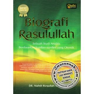 Biografi Rasulullah, Sebuah Studi Analitis Berdasarkan Sumber-sumber Yang Autentik