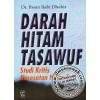 Darah Hitam Tasawuf karya Dr. Ihsan Ilahi Dzahir