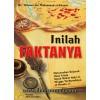 Inilah Faktanya; Meluruskan Sejarah Umat Islam