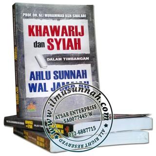 Khawarij dan Syiah Dalam Timbangan Ahli Sunnah