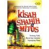 Kisah Shahih & Mitos Tentang Nabi, Rasul, dan Sahabat Sepanjang Masa