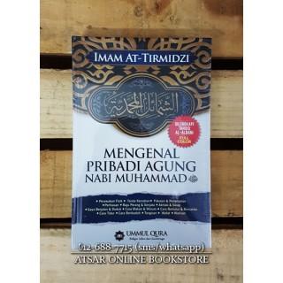 Mengenal Pribadi Agung Nabi Muhammad Shallallahu 'alaihi wa Sallam
