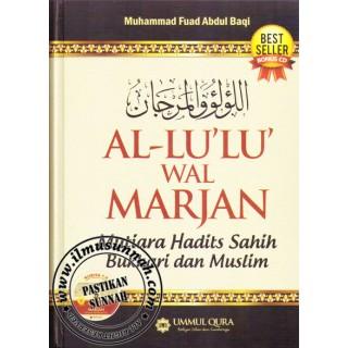 Al-Lu'lu' wal-Marjan, Mutiara Hadits Sahih Bukhari dan Muslim