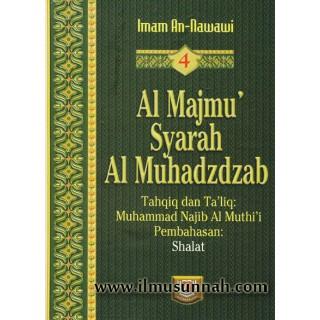 Al-Majmu' Syarah Al-Muhadzdzab Jilid 4 (Solat)