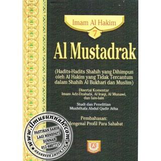Al-Mustadrak Karya Al-Hakim Jilid 7 (Mengenal Profil Para Sahabat)