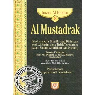 Al-Mustadrak Karya Al-Hakim Jilid 8 (Mengenal Profil Sahabat Nabi)