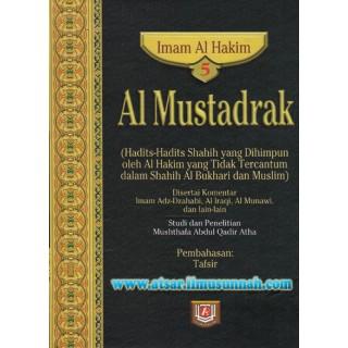Al-Mustadrak Karya Al-Hakim Jilid 5 (Kitab Tafsir)