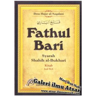 Fathul Bari Syarah Shahih Al-Bukhari Jilid 18 (Jual-Beli)