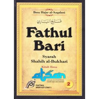 Fathul Bari Syarah Shahih Al-Bukhari Jilid 2 (Kitab Ilmu)
