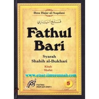 Fathul Bari Syarah Shahih Al-Bukhari Jilid 5 (Kitab Shalat)