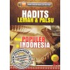 Hadits Lemah dan Palsu Yang Populer Di Indonesia