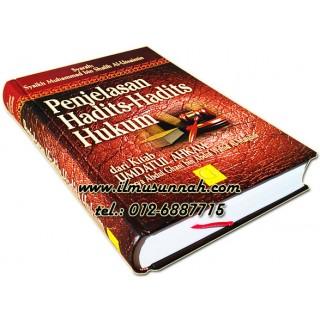 Penjelasan Hadits-hadits Hukum Dari Kitab Umdatul Ahkam