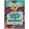 Silsilah Hadits Dha'if dan Maudhu' karya Syaikh Al-Albani