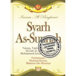Syarh As-Sunnah karya Imam al-Baghawi (Jilid 10); Perbahasan Safar (perjalanan jauh), Ekspedisi Jihad, Haiwan Buruan, Makanan, dan Minuman