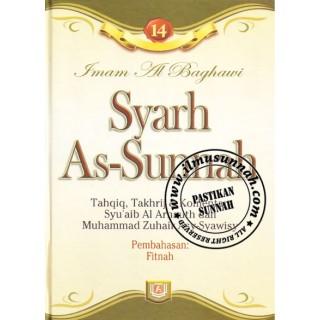 Syarh As-Sunnah karya Imam al-Baghawi (Jilid 14); Perbahasan Fitnah (Huru-hara) dan Tanda-tanda Kiamat