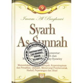 Syarh As-Sunnah karya Imam al-Baghawi (Jilid 9); Perbahasan Pemerderdekaan hamba, Sumpah, Kepimpinan, Qishash, hudud, jihad