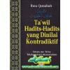 Ta'wil Hadits-hadits Yang Dinilai Kontradiktif karya Ibnu Qutaibah