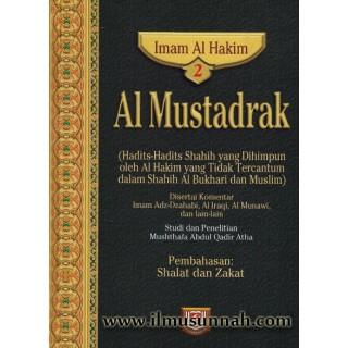 Al-Mustadrak Karya Al-Hakim Jilid 2 (Solat dan Zakat)